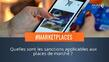 Marketplaces : Gare aux sanctions !