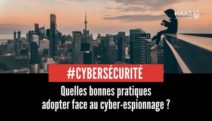bonnes pratiques face au cyber espionnage