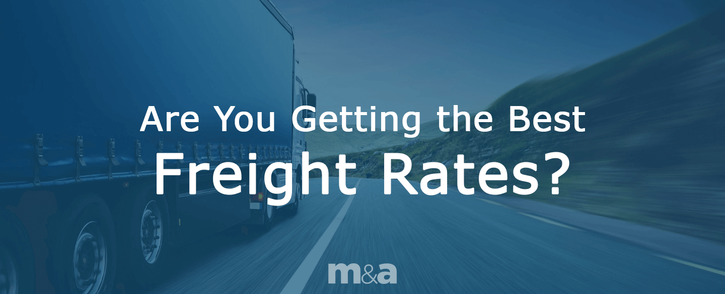 Are you getting the best freight rates