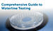 The Comprehensive Dental Water Testing Guide