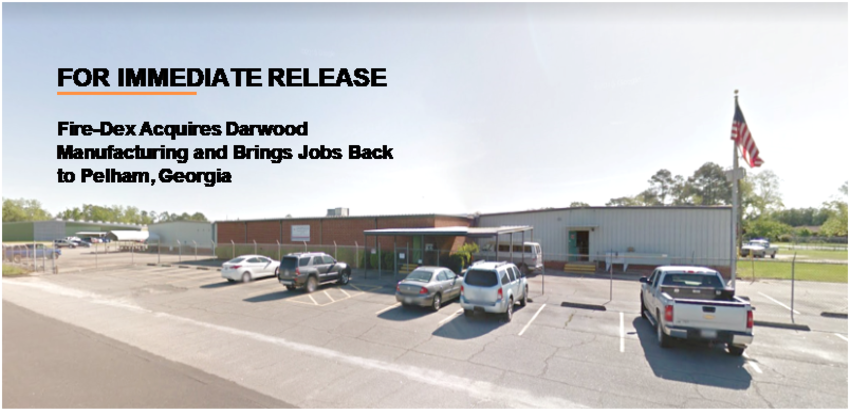 2018-09-25 Fire-Dex Acquires Darwood Manufacturing and Brings Jobs Back to Pelham, Georgia