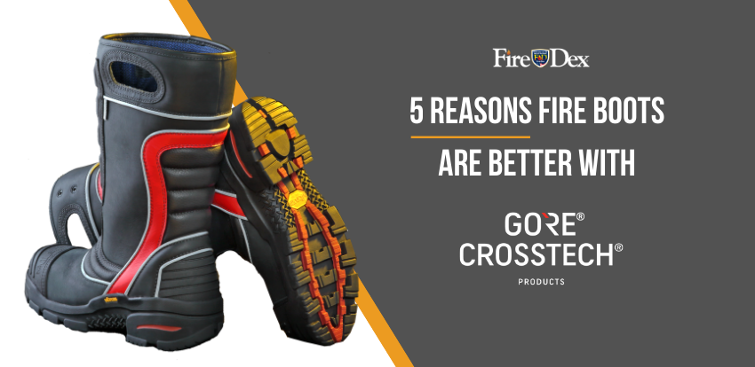 2019-12-13 5 Reasons Fire Boots Are Better with Gore Crosstech-1