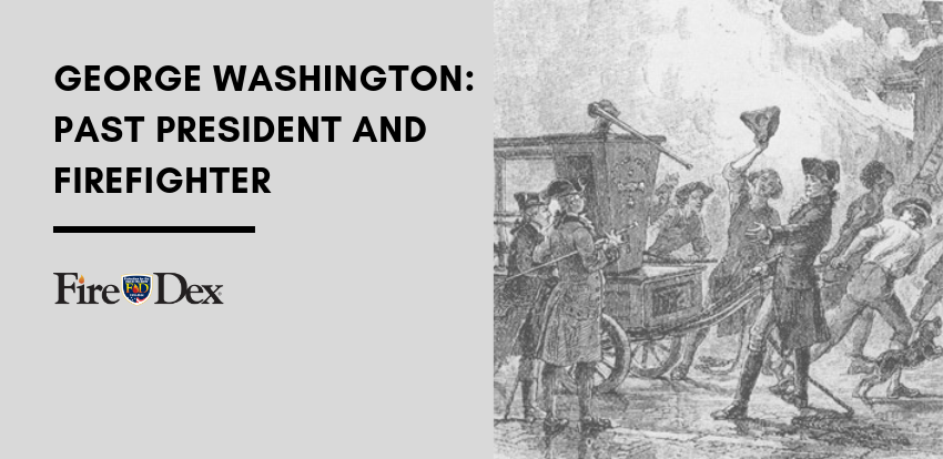George Washington_ Past President and Firefighter