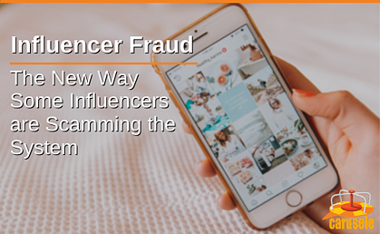 Influencer Fraud: The New Way Some Influencers Are Scamming the System