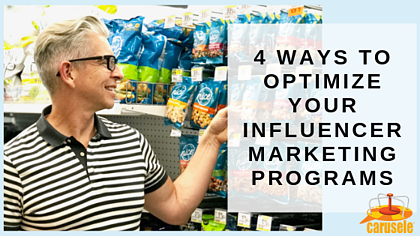 4 Ways to Optimize Your Influencer Marketing Programs