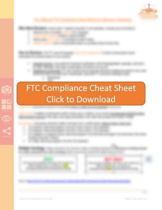 Free FTC Compliance Cheat Sheet for Influencer Marketing