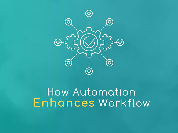 howautomationenhancesworkflow