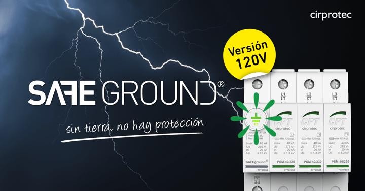 SAFEGROUND®, la monitorización de la puesta a tierra dentro del propio protector, en versión 120V