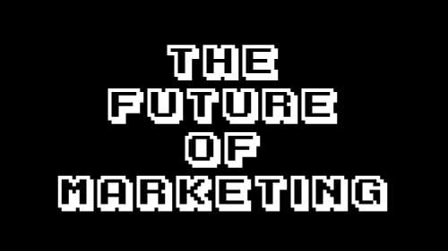 the-future-of-marketing