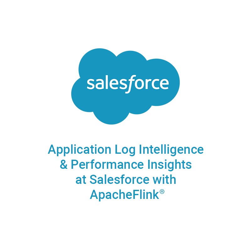 Application Log Intelligence & Performance Insight at Salesforce using Flink