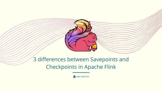 Flink Savepoints, Checkpoints, Checkpointing, Flink, Apache Flink, opensource