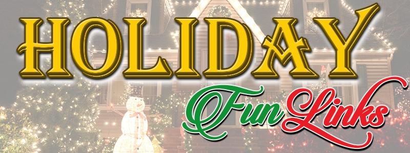 Holiday Fun Links