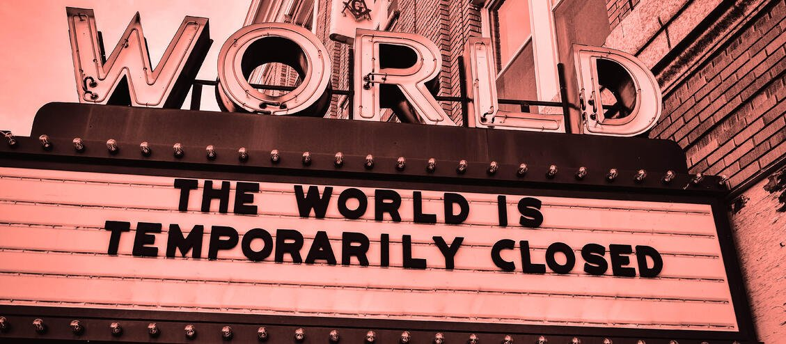 The world is temporarily closed