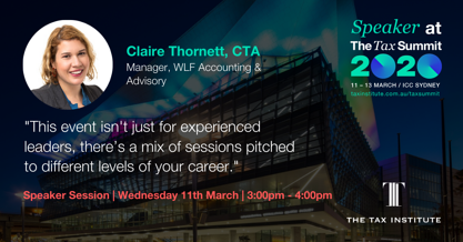 Claire Thornett expresses why attending The Tax Summit is a way to keep up in a volitile tax landscape