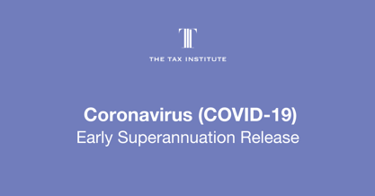 early superannuation release due to COVID-19