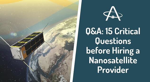 Critical Questions before Hiring a Nanosatellite Provider