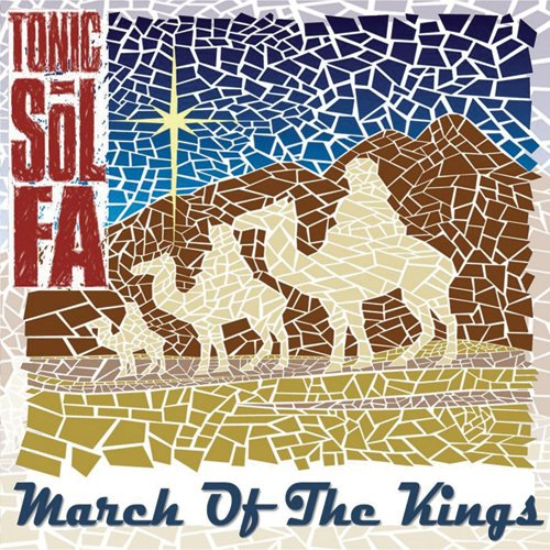 Tonic Sol-fa March of the Kings