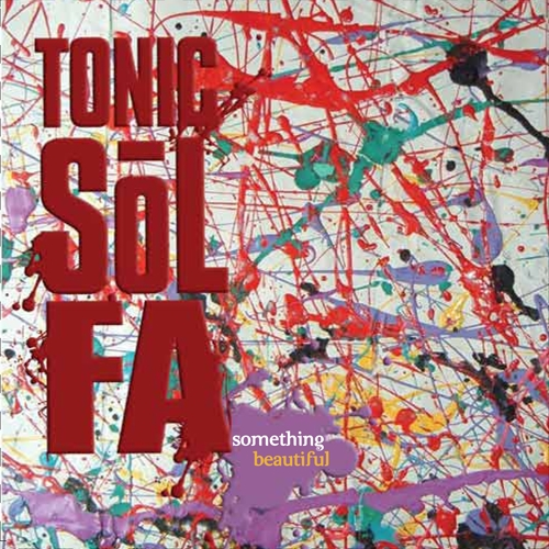 Tonic Sol-fa Something Beautiful