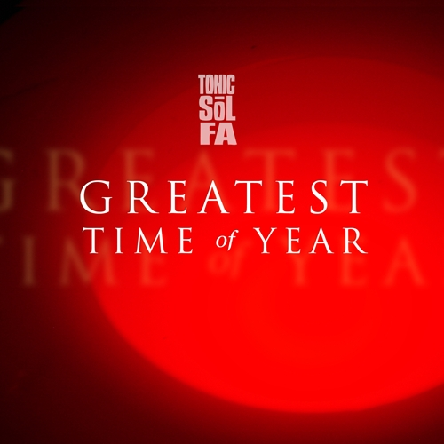 Tonic Sol-fa Greatest Time of Year