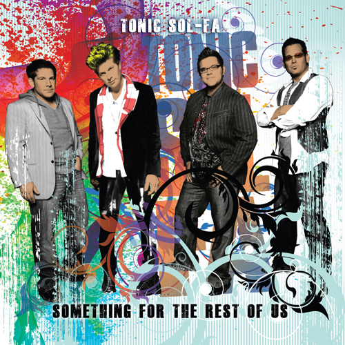 Tonic Sol-fa Something for the Rest of Us