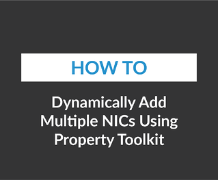 Dynamically add multiple NICs using Property Toolkit