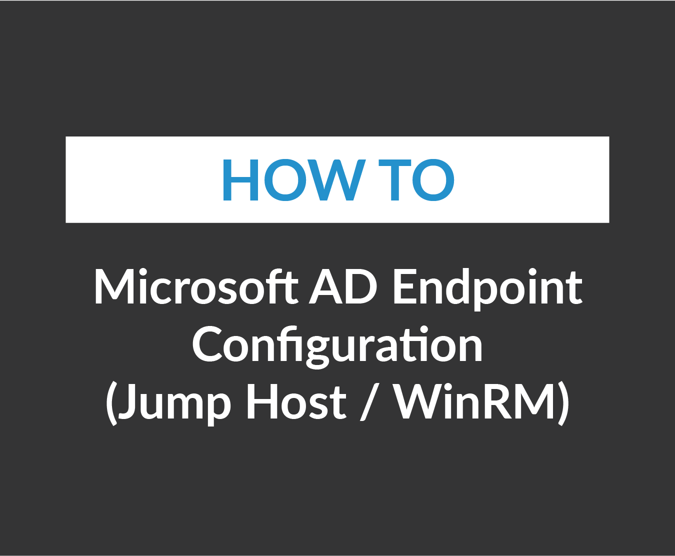Microsoft AD Endpoint Configuration