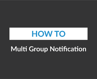Multi Group Notification