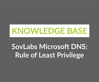 SovLabs Microsoft DNS- Rule of Least Privilege