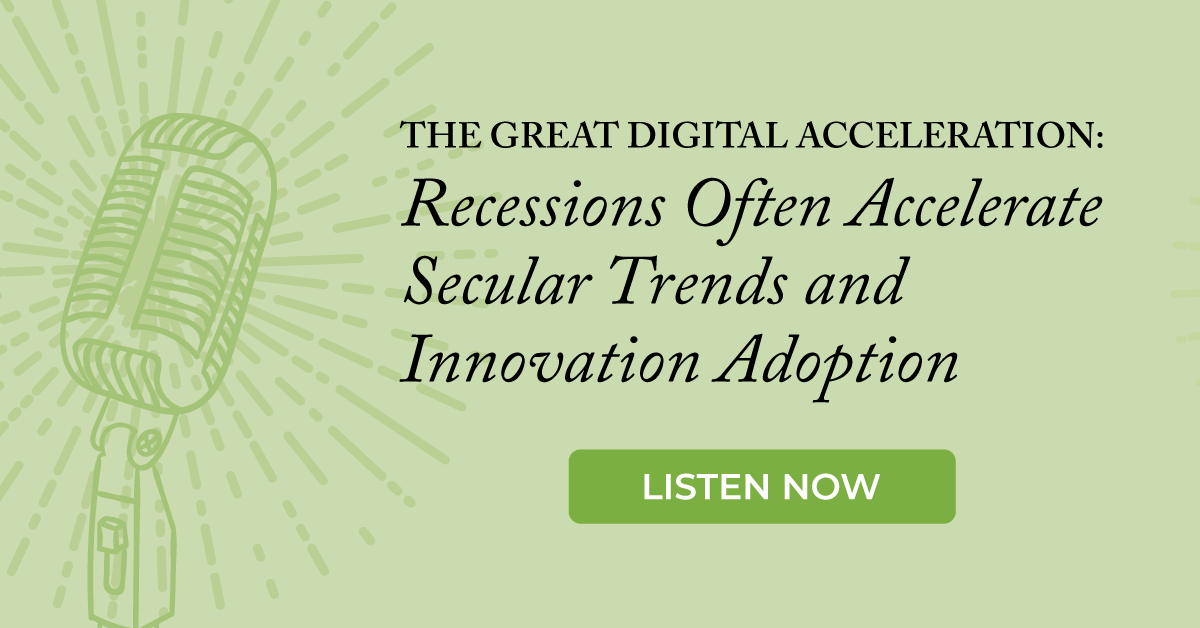 The Great Digital Acceleration: Recessions Often Accelerate Secular Trends and Innovation Adoption