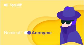 L'anonymat des réponses dans SpeakUP