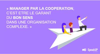Le management coopératif: une posture transverse et vertueuse