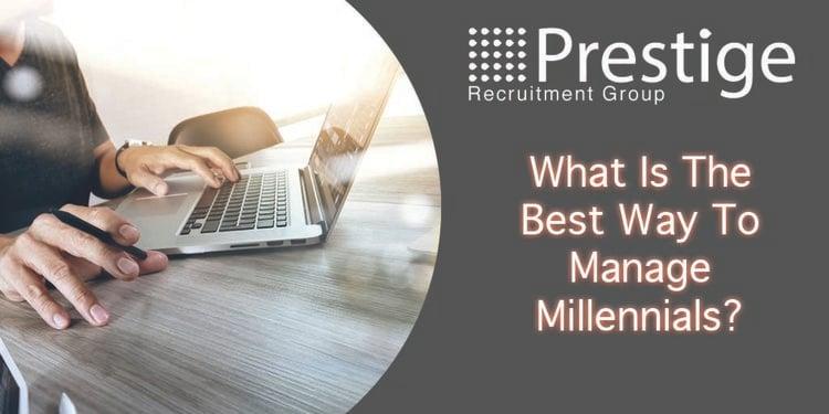 Best+Way+To+Manage+Millennials