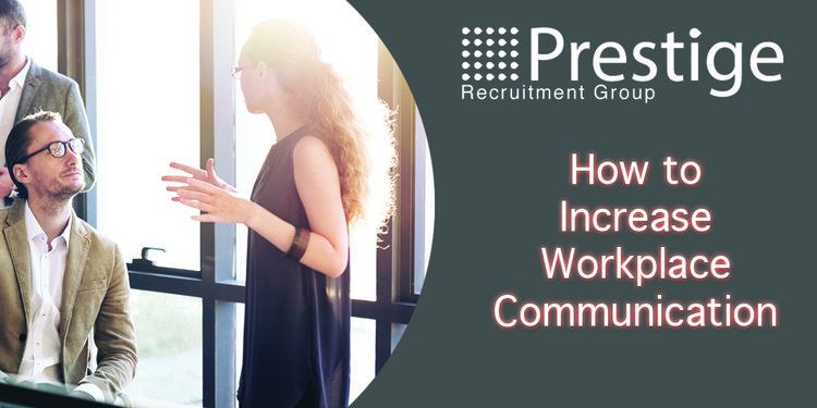 How+to+Increase+Workplace+Communication