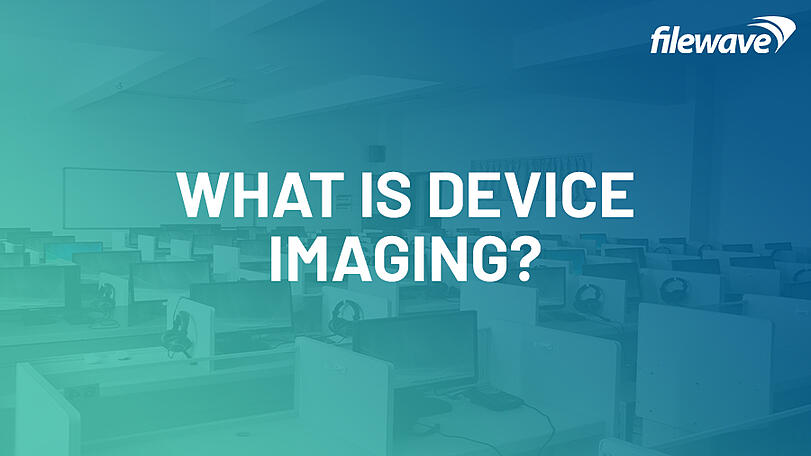 What is device imaging?