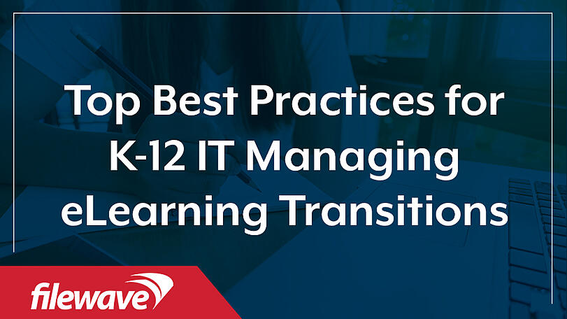 best practices for k-12 it managing elearning transitions