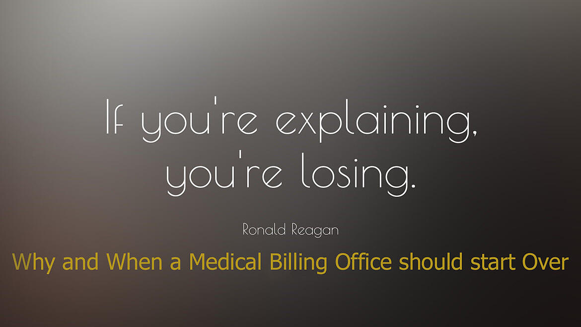 Why and When a Medical Billing Office should start over
