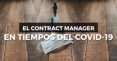 El Contract Manager en tiempos del COVID-19