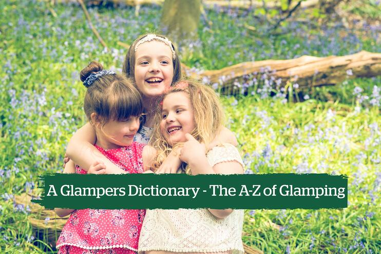 A Glampers Dictionary - The A-Z of Camping And Glamping - Main Image