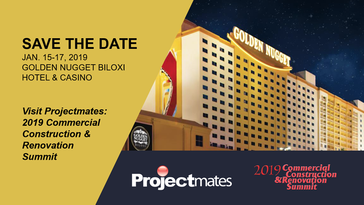 Save the Date | Jan. 15-17, 2019 | Projectmates @ the Commercial Construction Renovation Summit 2019