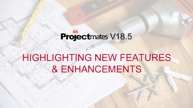 projectmates-v18.5-new-features-and-enhancements