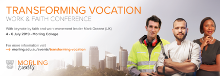 TRANSFORMING VOCATION - A Unique Research Conference on Christians and Vocation