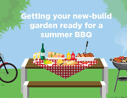 Getting your new-build garden ready for a summer BBQ