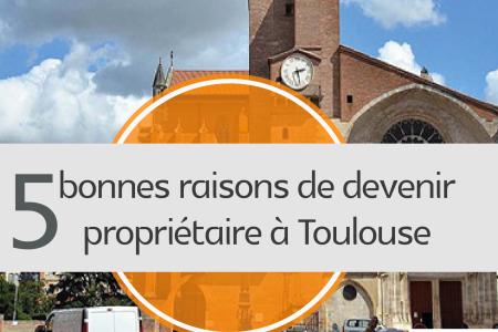 38. 5 bonnes raisons d'acheter un appartement ou une maison à Toulouse-768x2020