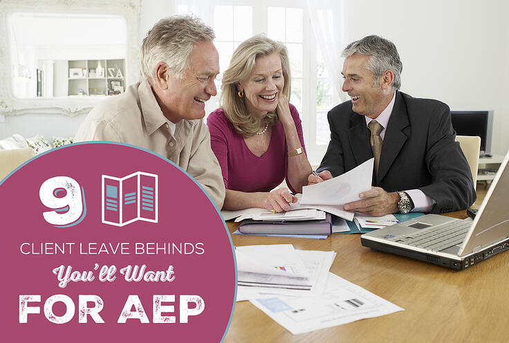 9 Client Leave Behinds You'll Want for AEP