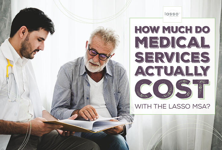 NH-How-Much-Do-Medical-Services-Actually-Cost-With-the-Lasso-MSA