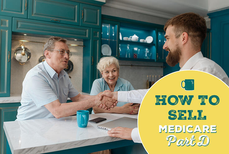 How to Sell Medicare Part D