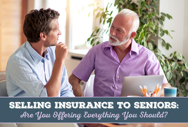 NH-Selling-Insurance-to-Seniors-Are-You-Offering-Everything-You-Should