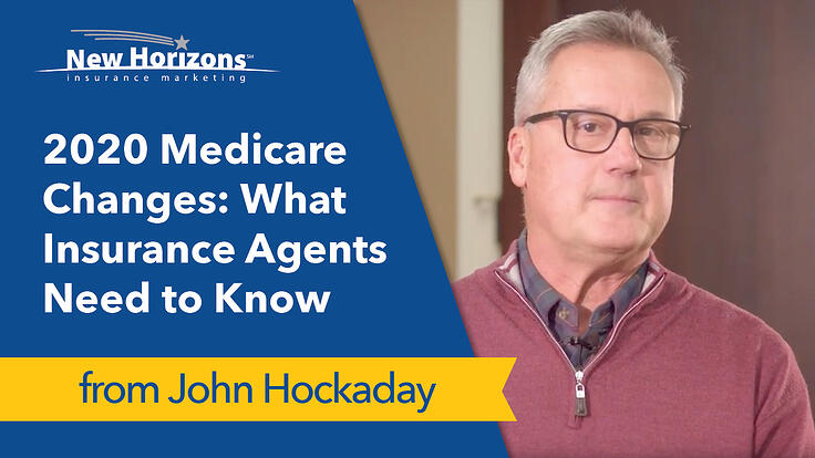 2020 Medicare Changes: What Insurance Agents Need to Know