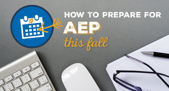 How-to-Prepare-for-AEP-This-Fall