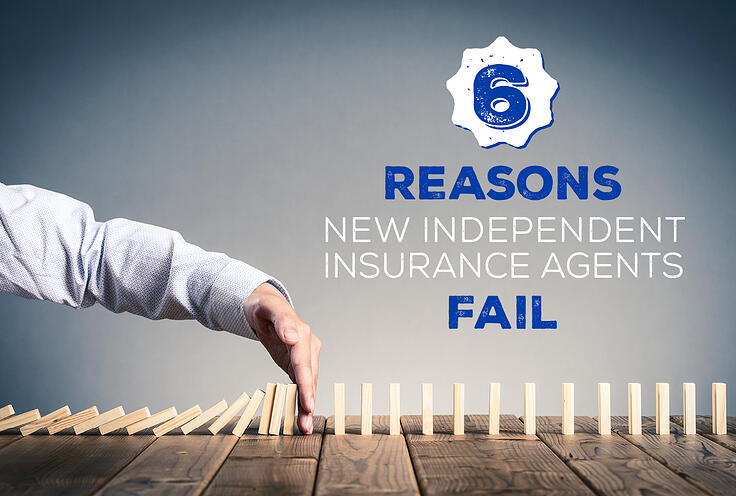 NH-6-Reasons-New-Independent-Insurance-Agents-Fail